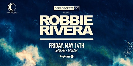 deep SECRETSOC presents : Robbie Rivera tickets