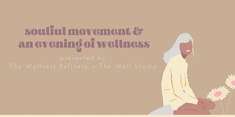 POP UP Soulful Movement Class + Wellness Evening tickets