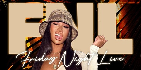 FNL: FRIDAY NIGHT LIVE @ MAD CLUB tickets
