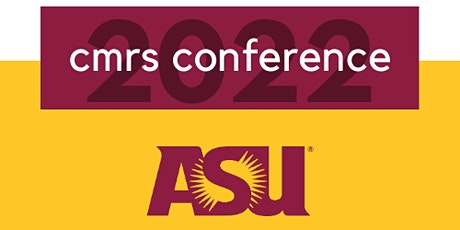 CMRS ASU Conference Sponsorship Opportunities tickets