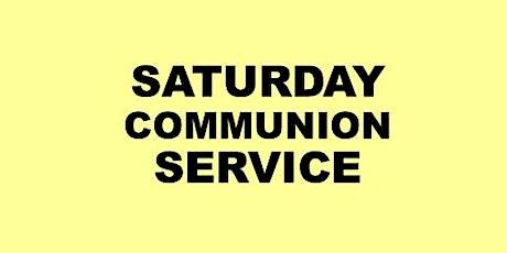 SATURDAY COMMUNION SERVICE tickets