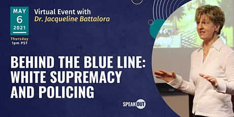 Behind the Blue Line: White Supremacy and Policing tickets