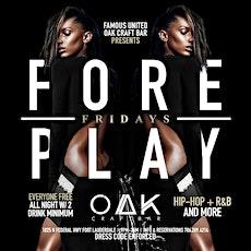 FORE PLAY FRIDAYS @ OAK CRAFT BAR tickets