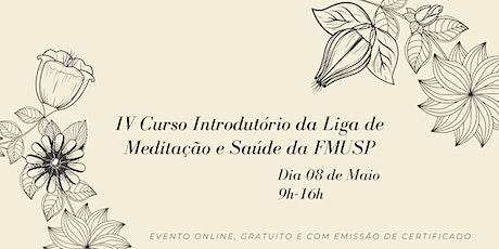 IV Curso Introdutório da Liga de Meditação e Saúde da FMUSP bilhetes