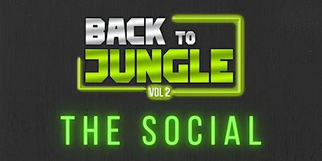 Back To Jungle vol. Social  l.p launch party  part 1 tickets