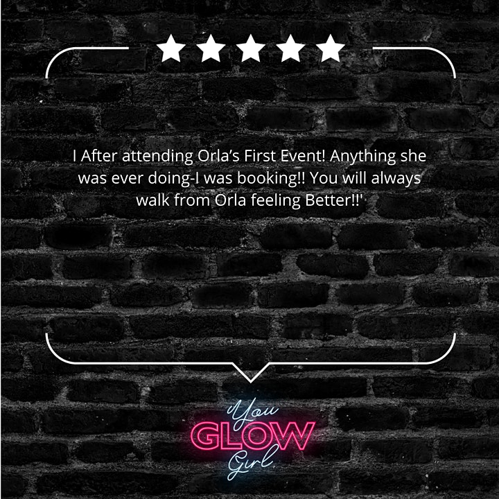'You Glow Girl' a mental make-over workshop. BACK BY POPULAR DEMAND image