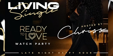 Living Single :: Late Night Happy Hour tickets