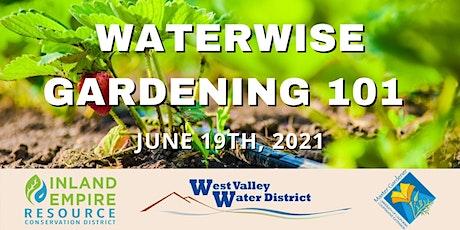 Waterwise Gardening 101 tickets
