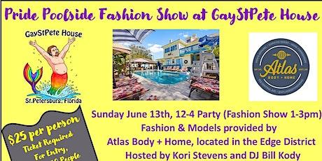 Pride  Poolside Fashion Show tickets