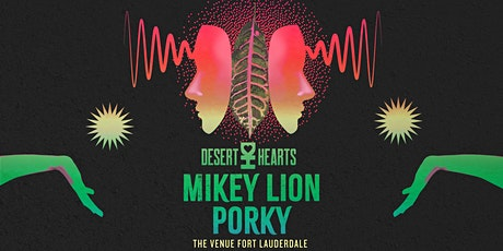 Desert Hearts // 7.23 // The Venue Fort Lauderdale tickets
