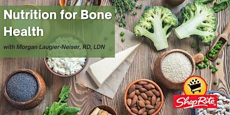 Nutrition for Bone Health tickets