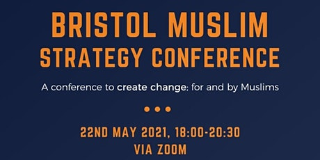 Bristol Muslim Strategy Conference tickets