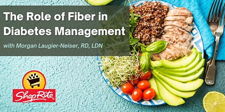 Diabetes Support Group: The Role of Fiber in Diabetes Management tickets