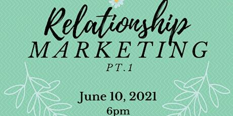 Relationship Marketing Pt. 1 tickets