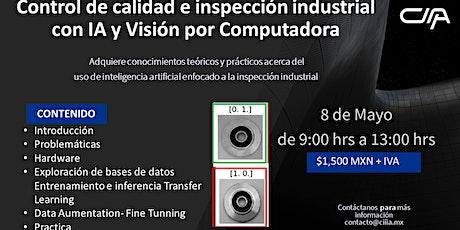 Control de calidad e inspección industrial con IA y Visión por Computadora tickets