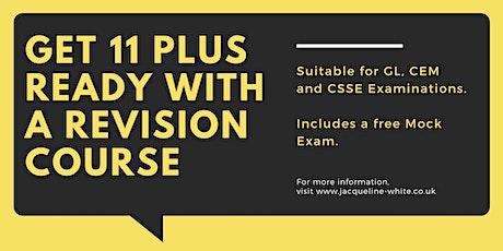 11 Plus Online Revision Courses | 3 Summer Crash Courses | CSSE, CEM, GL tickets