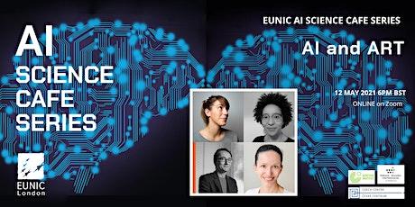 EUNIC AI SCIENCE CAFÉ:  AI & ART billets