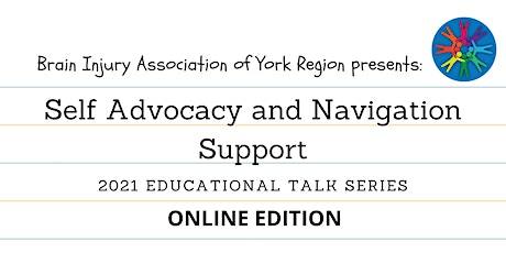 Self Advocacy and Navigation Support - 2021 BIAYR Educational Talk Series tickets
