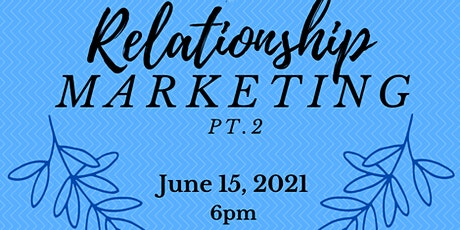 Relationship Marketing Pt. 2 tickets