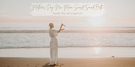 Mother's Day New Moon Sunset Sound Bath on Venice Beach tickets