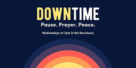 Down Time: An Evening of Pause, Prayer, & Peace tickets