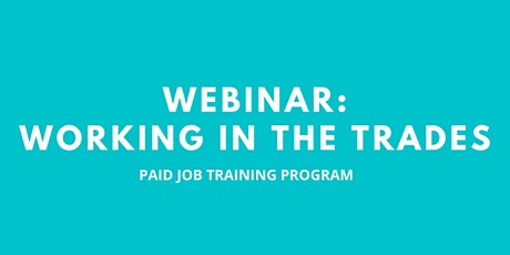 Webinar: Working in the trades biglietti