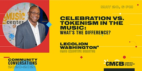 Community Conversations - Celebration vs. Tokenism in the Music tickets