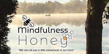 Mindfulness Honey - 8 Week Zoom Class in Integrative Mindfulness Meditation tickets