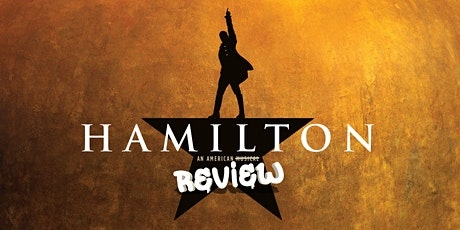 Hamilton: An American Review tickets