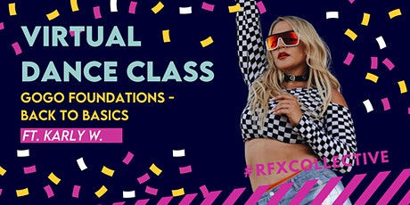 ONLINE: GoGo Foundations - Back to Basics w/ Karly. (Open Level) tickets