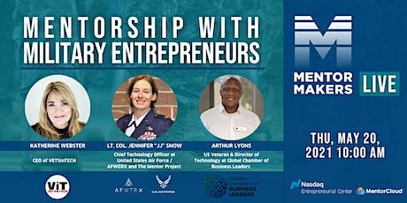 Mentorship with Military Entrepreneurs inc. US Air Force, VetsinTech & GCBL tickets
