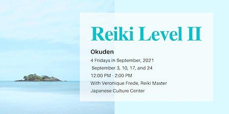 Reiki Level II Okuden Class September tickets
