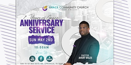 7 Years of Grace - Church Anniversary Service tickets