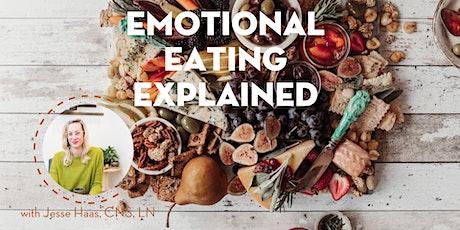 Emotional Eating Explained tickets