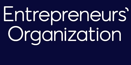 Entrepreneurs Organization Workshop: Learn how to execute your plans tickets