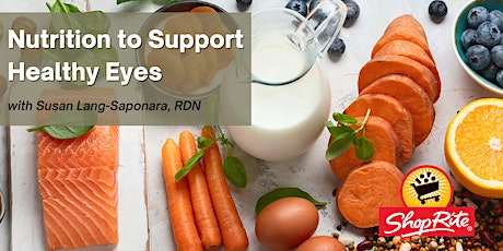 Nutrition to Support Healthy Eyes tickets