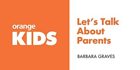 Let's Talk About Parents tickets