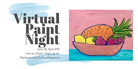 Virtual Paint Night: Summer Fruit Bowl! tickets