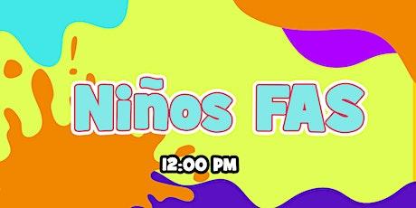 Niños FAS 12:00 pm boletos