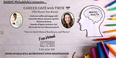 Career Café: How to Build Mental Resiliency and Thrive tickets