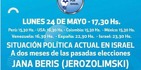 SITUACION POLITICA EN ISRAEL: A 2 MESES DE LAS ELECCIONES CON JANA BERIS entradas