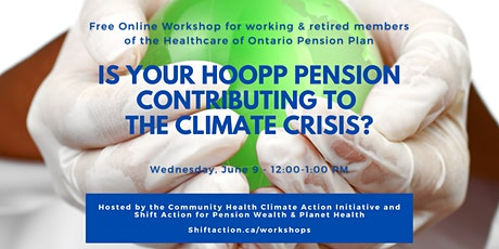 THE HEALTHCARE OF ONTARIO PENSION PLAN AND THE CLIMATE CRISIS tickets