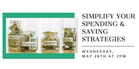 Simplify your spending & saving strategies tickets