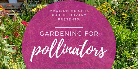Gardening for Pollinators tickets