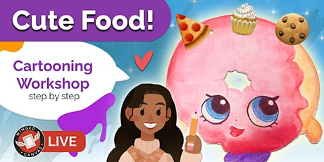 Cartooning Workshop - Step by Step Lesson for Kids (Cute Food) tickets