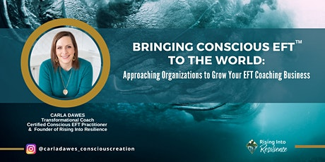 Bringing Conscious EFT™ to the World tickets