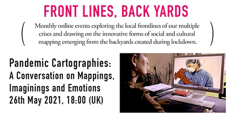 Pandemic Cartographies: A Conversation on Mappings, Imaginings and Emotions tickets