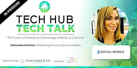 TECH TALK | Future of Enterprise Tech: Mobility as a Service (In-Person) tickets