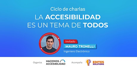 """Copia de Ciclos de Charlas """"La Accesibilidad es un tema de todos"""" entradas"""