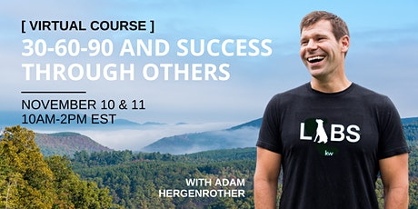 [VIRTUAL] 30-60-90 & Success Through Others tickets